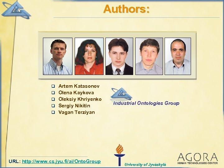 Authors: q q q Artem Katasonov Olena Kaykova Oleksiy Khriyenko Sergiy Nikitin Vagan Terziyan