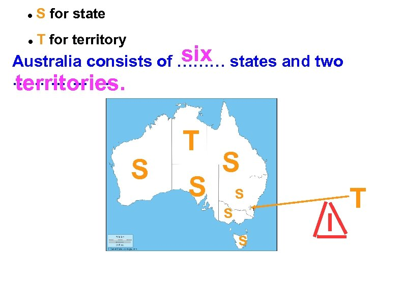 S for state T for territory six Australia consists of ……… states and