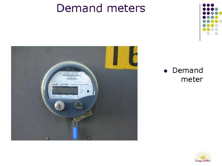 Demand meters l Demand meter