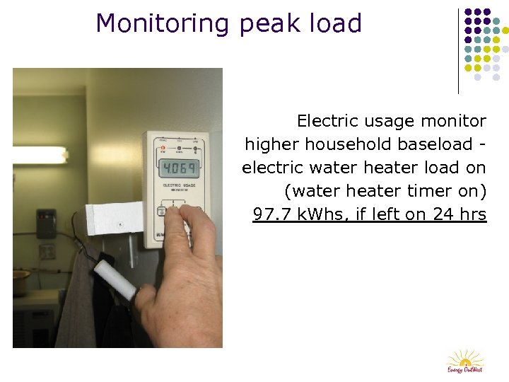 Monitoring peak load Electric usage monitor higher household baseload electric water heater load on