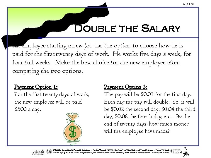 2. 13. 1. G 1 Double the Salary An employee starting a new job