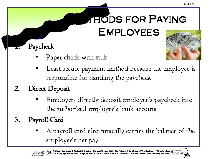 2. 13. 1. G 1 Methods for Paying Employees 1. 2. 3. Paycheck •