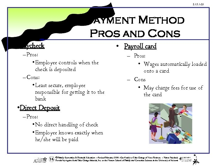 2. 13. 1. G 1 Payment Method Pros and Cons • Paycheck • Payroll