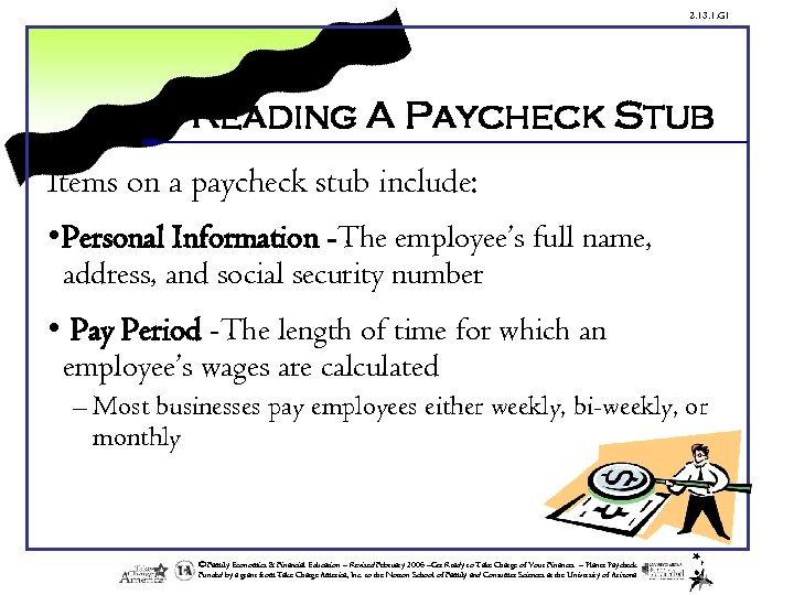 2. 13. 1. G 1 Reading A Paycheck Stub Items on a paycheck stub