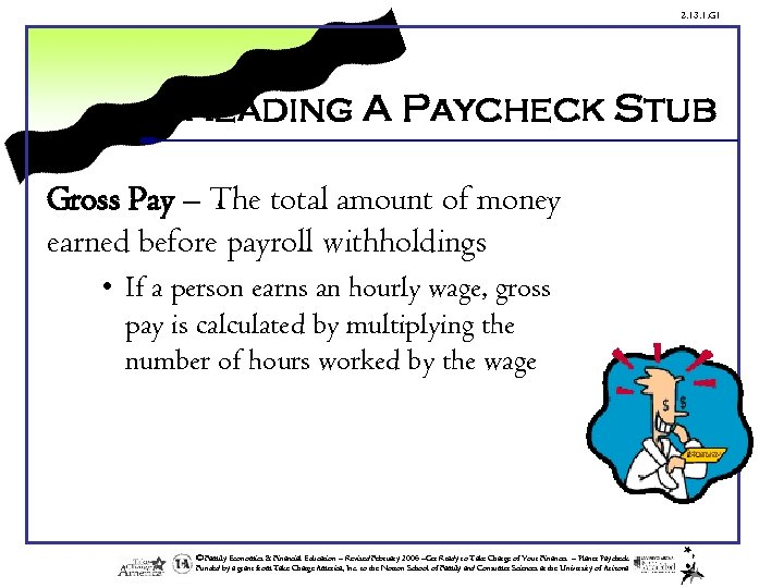 2. 13. 1. G 1 Reading A Paycheck Stub Gross Pay – The total