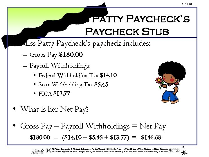 2. 13. 1. G 1 Miss Patty Paycheck's Paycheck Stub • Miss Patty Paycheck's