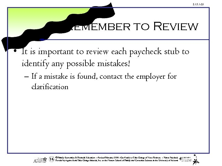 2. 13. 1. G 1 Remember to Review • It is important to review