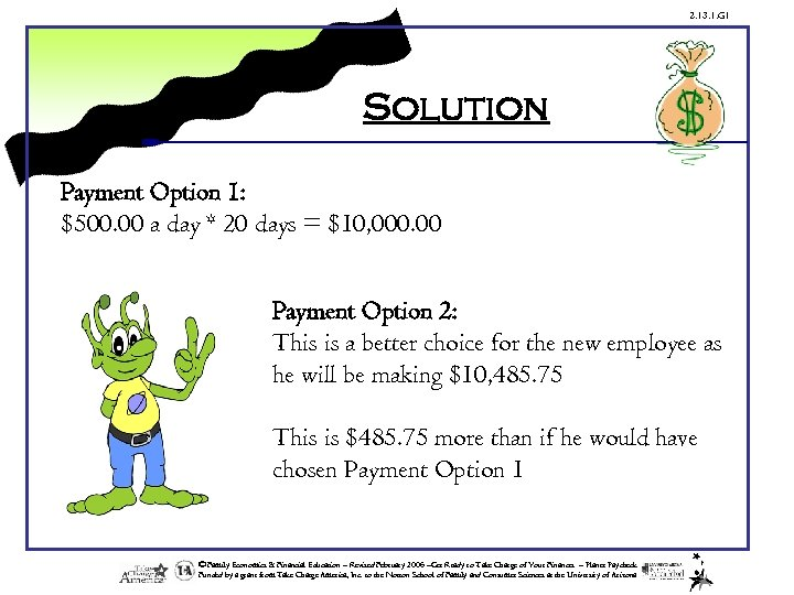 2. 13. 1. G 1 Solution Payment Option 1: $500. 00 a day *