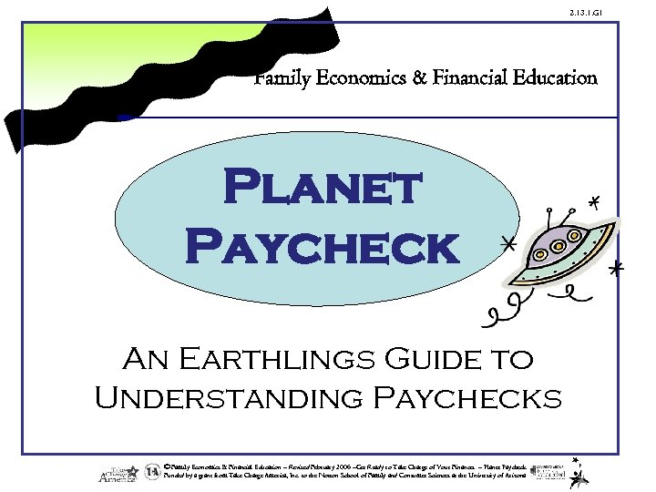 2. 13. 1. G 1 Family Economics & Financial Education Planet Paycheck An Earthlings