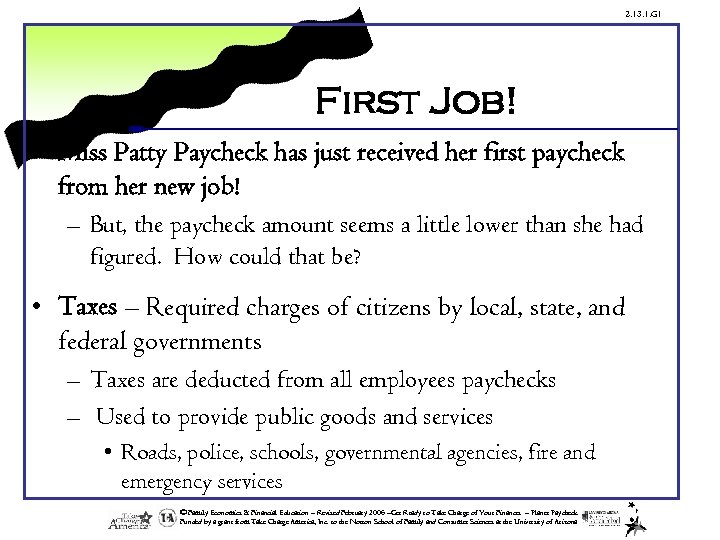 2. 13. 1. G 1 First Job! • Miss Patty Paycheck has just received