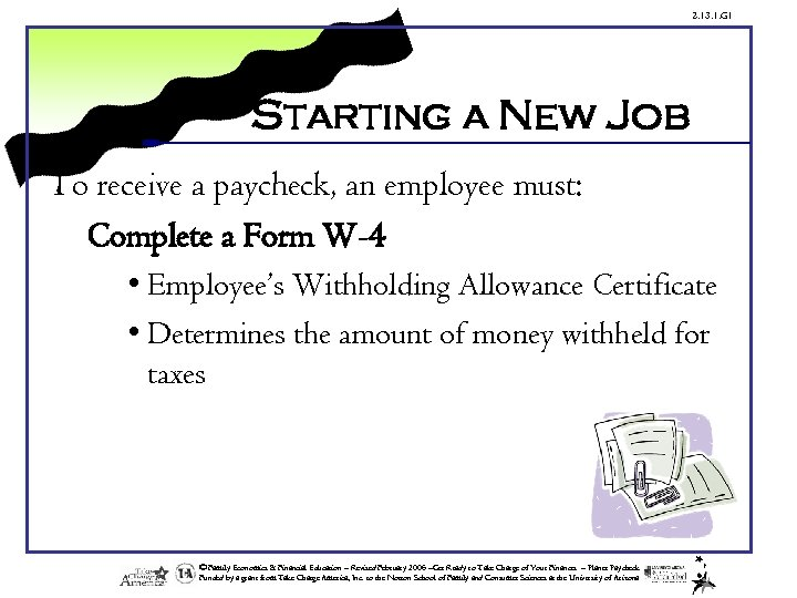 2. 13. 1. G 1 Starting a New Job To receive a paycheck, an
