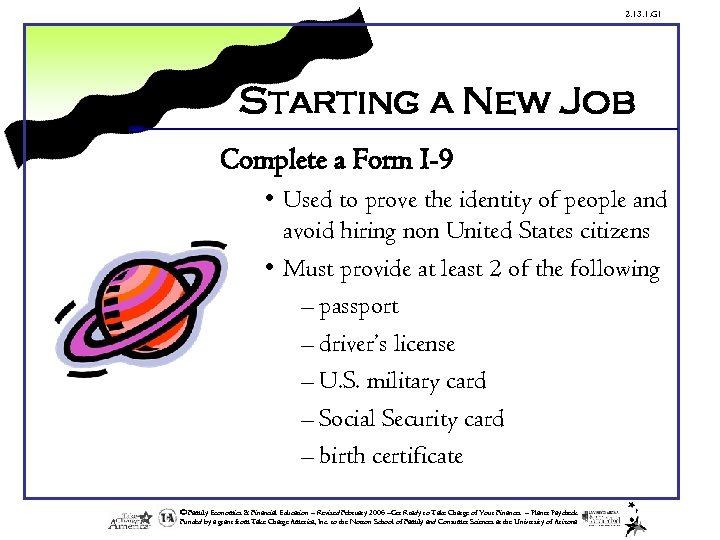2. 13. 1. G 1 Starting a New Job Complete a Form I-9 •