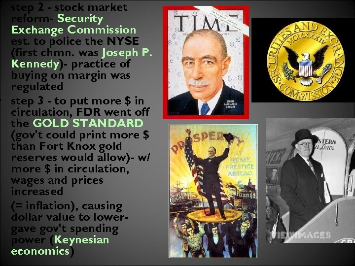 • step 2 - stock market reform- Security Exchange Commission est. to police