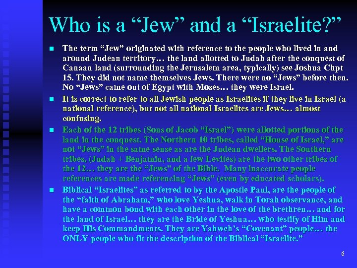 "Who is a ""Jew"" and a ""Israelite? "" n n The term ""Jew"" originated"