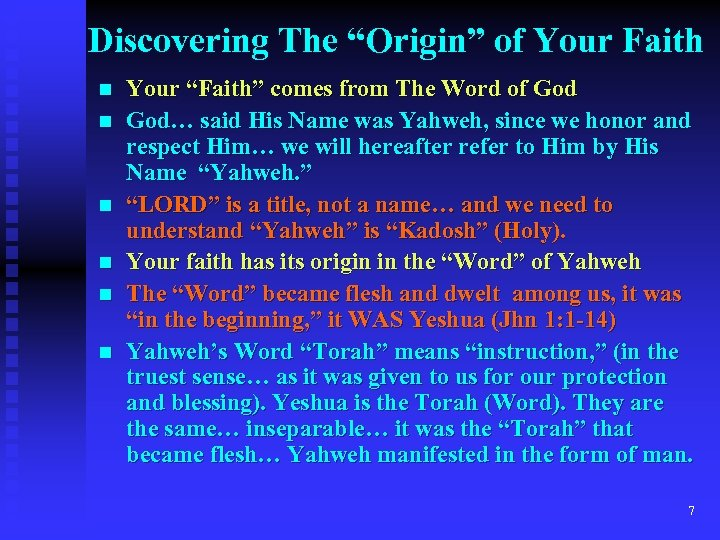 "Discovering The ""Origin"" of Your Faith n n n Your ""Faith"" comes from The"