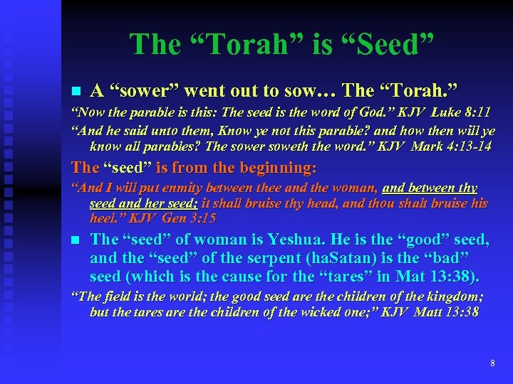 "The ""Torah"" is ""Seed"" n A ""sower"" went out to sow… The ""Torah. """