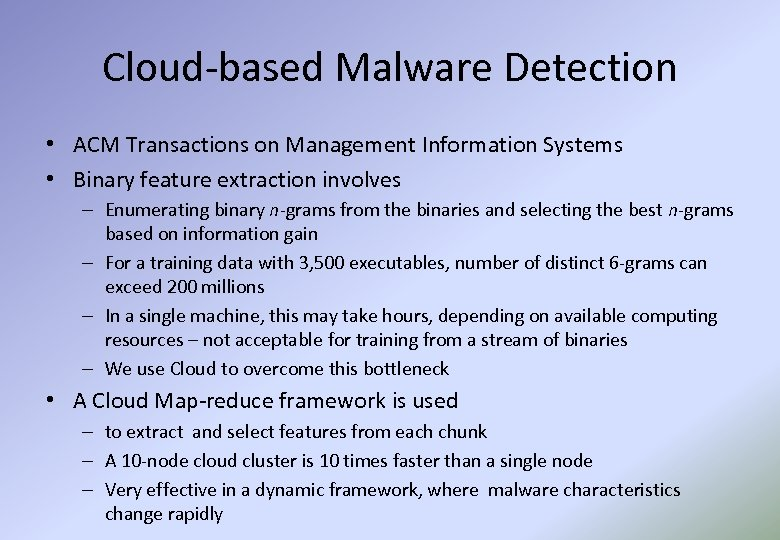 Cloud-based Malware Detection • ACM Transactions on Management Information Systems • Binary feature extraction