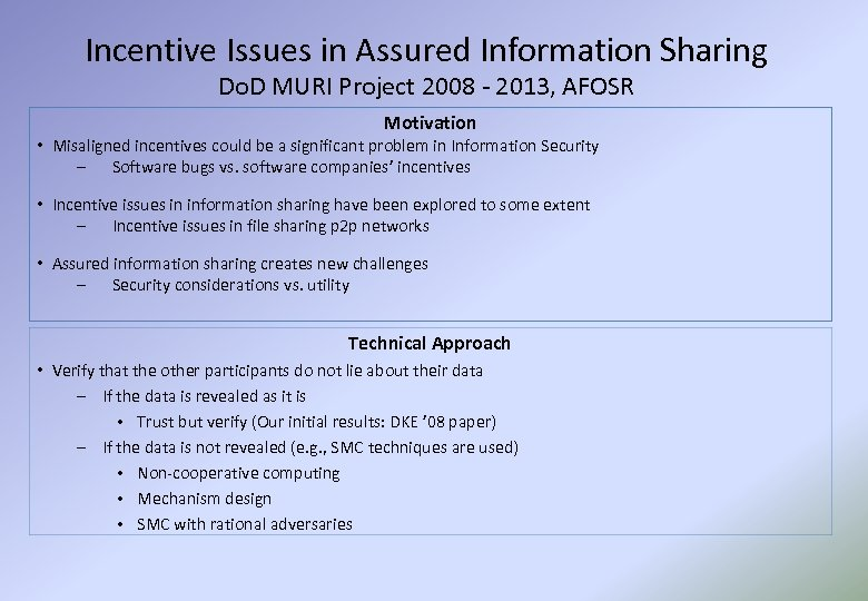 Incentive Issues in Assured Information Sharing Do. D MURI Project 2008 - 2013, AFOSR
