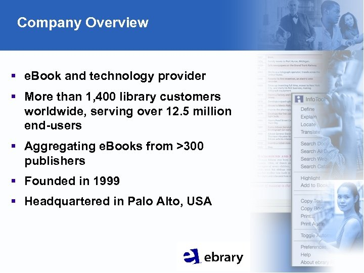 Company Overview § e. Book and technology provider § More than 1, 400 library