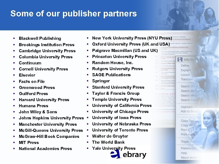 Some of our publisher partners § § § § § Blackwell Publishing Brookings Institution