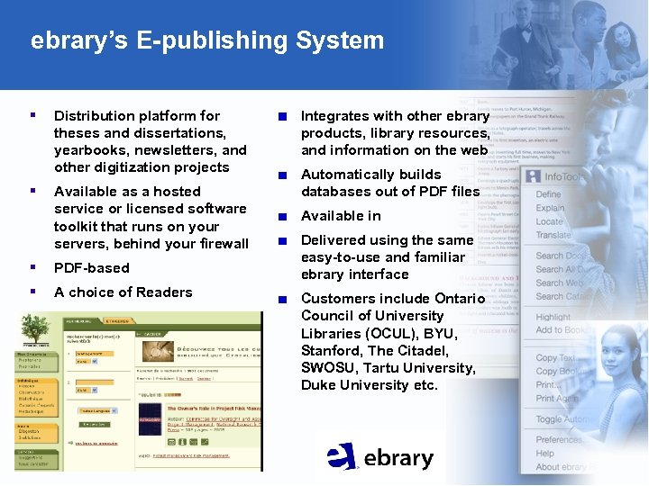 ebrary's E-publishing System § § Distribution platform for theses and dissertations, yearbooks, newsletters, and