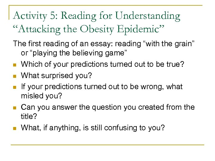 "Activity 5: Reading for Understanding ""Attacking the Obesity Epidemic"" The first reading of an"