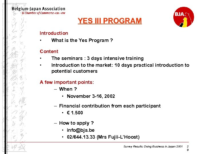YES III PROGRAM Introduction • What is the Yes Program ? Content • The