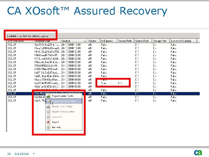 CA XOsoft™ Assured Recovery 30 3/17/2018 *