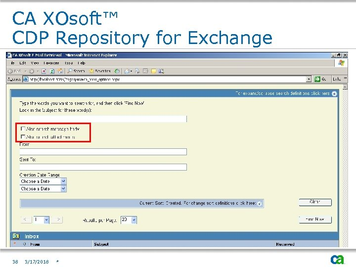 CA XOsoft™ CDP Repository for Exchange 38 3/17/2018 *