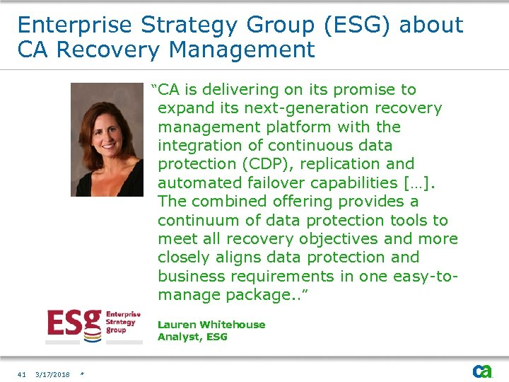 "Enterprise Strategy Group (ESG) about CA Recovery Management ""CA is delivering on its promise"
