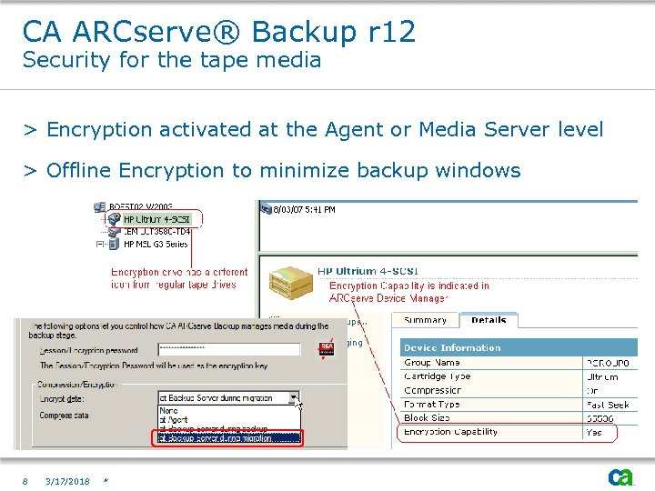 CA ARCserve® Backup r 12 Security for the tape media > Encryption activated at