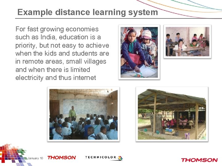 Example distance learning system For fast growing economies such as India, education is