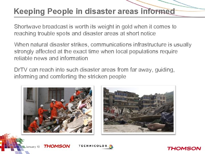 Keeping People in disaster areas informed Shortwave broadcast is worth its weight in gold