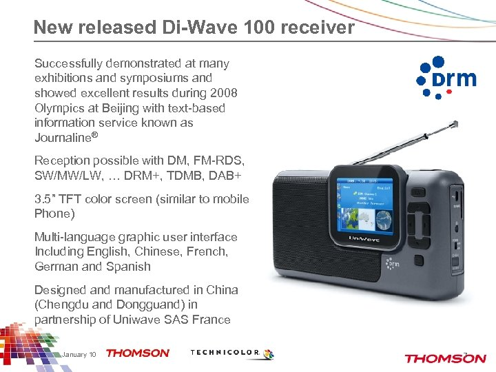 New released Di-Wave 100 receiver Successfully demonstrated at many exhibitions and symposiums and showed