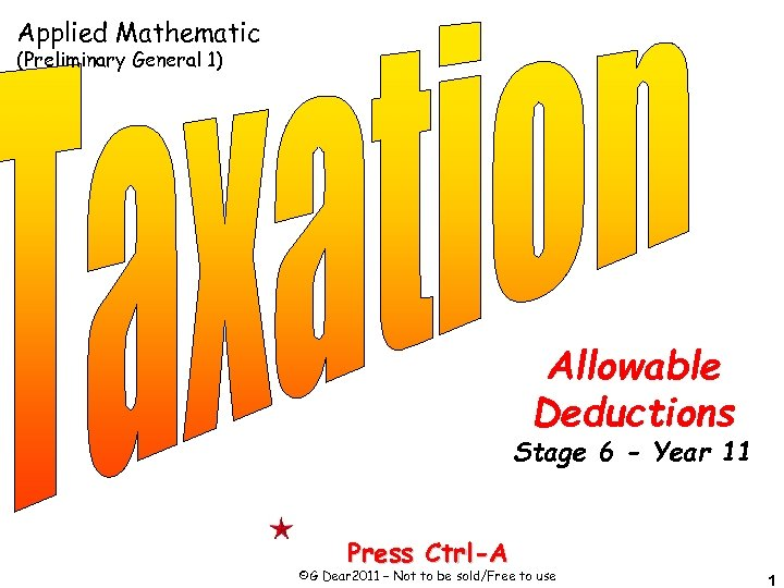Applied Mathematic (Preliminary General 1) Allowable Deductions Stage 6 - Year 11 Press Ctrl-A