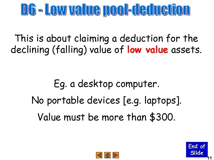 This is about claiming a deduction for the declining (falling) value of low value