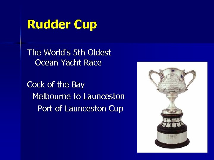 Rudder Cup The World's 5 th Oldest Ocean Yacht Race Cock of the Bay