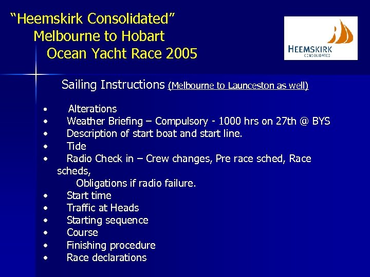 """""""Heemskirk Consolidated"""" Melbourne to Hobart Ocean Yacht Race 2005 Sailing Instructions (Melbourne to Launceston"""