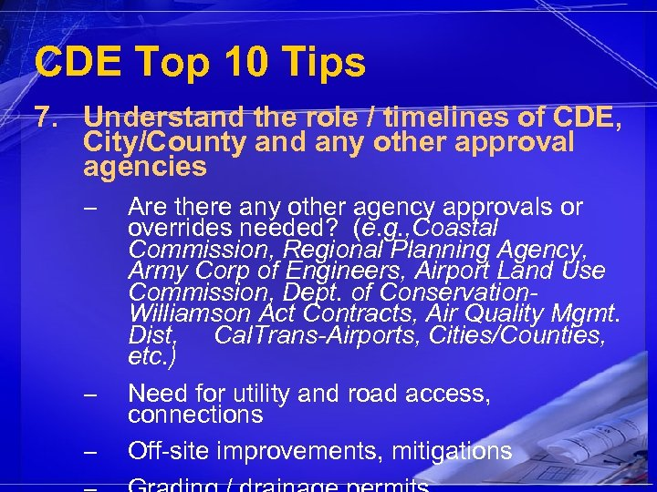 CDE Top 10 Tips 7. Understand the role / timelines of CDE, City/County and