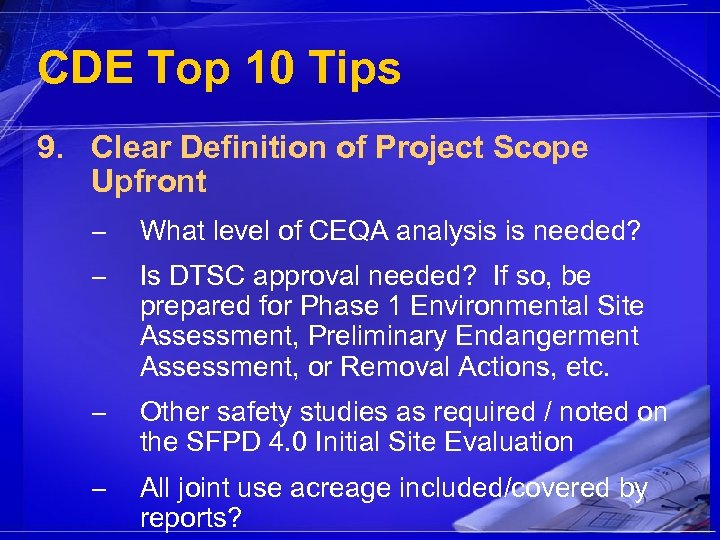 CDE Top 10 Tips 9. Clear Definition of Project Scope Upfront – What level