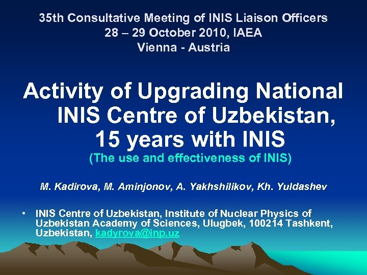 35 th Consultative Meeting of INIS Liaison Officers 28 – 29 October 2010, IAEA