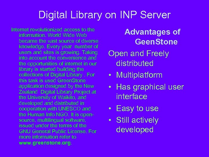 Digital Library on INP Server Internet revolutionized access to the information. World Wide Web