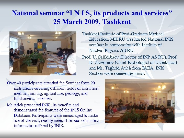 """National seminar """"I N I S, its products and services"""" 25 March 2009, Tashkent"""