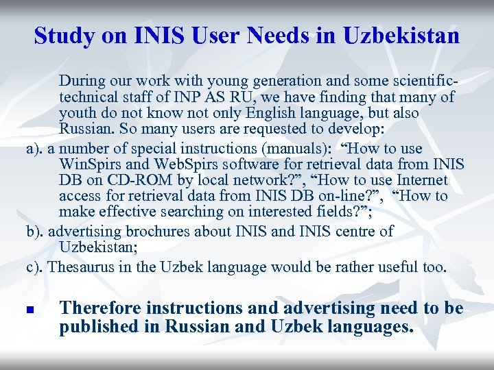 Study on INIS User Needs in Uzbekistan During our work with young generation and