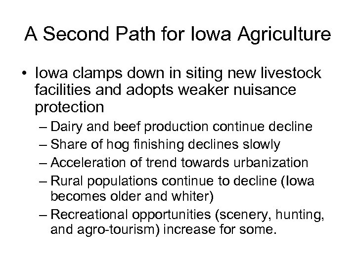 A Second Path for Iowa Agriculture • Iowa clamps down in siting new livestock