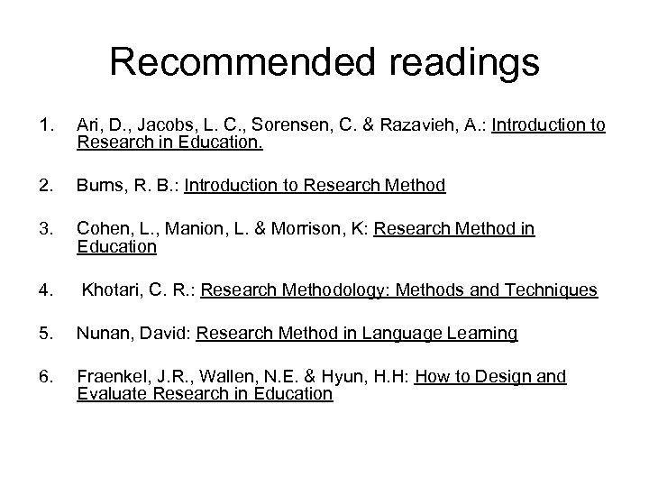 Recommended readings 1. Ari, D. , Jacobs, L. C. , Sorensen, C. & Razavieh,