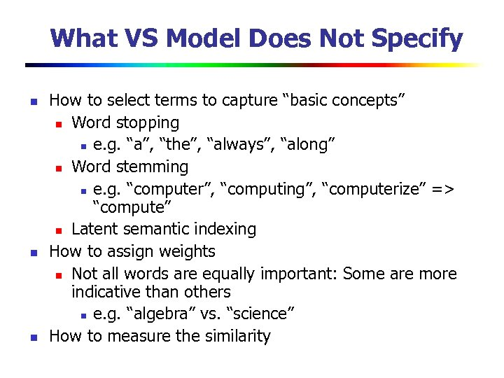 What VS Model Does Not Specify n n n How to select terms to