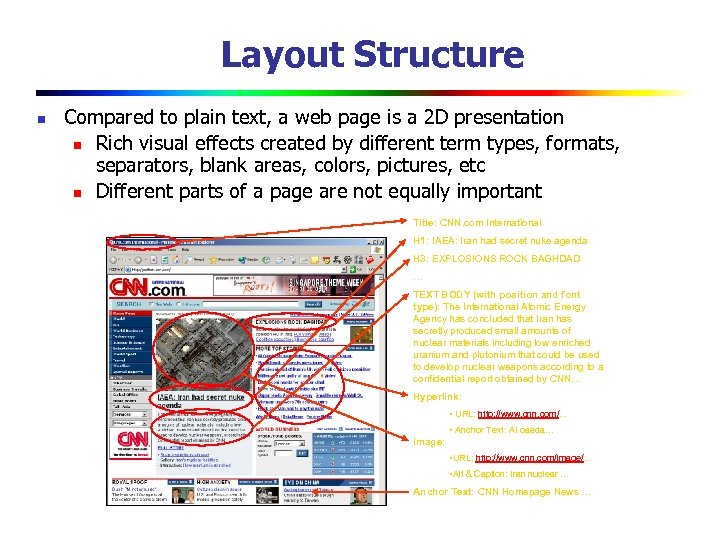 Layout Structure n Compared to plain text, a web page is a 2 D