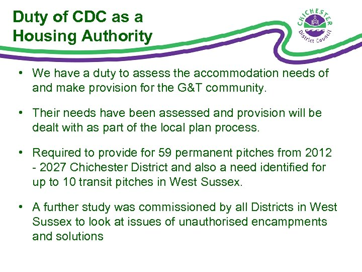 Duty of CDC as a Housing Authority • We have a duty to assess