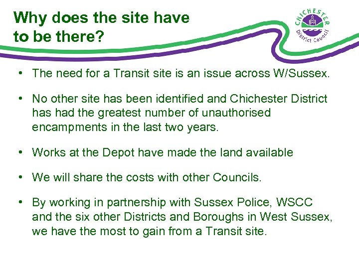 Why does the site have to be there? • The need for a Transit